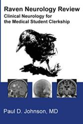 Raven Neurology Review: Clinical Neurology for Medical Students