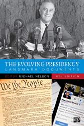 Evolving Presidency: Landmark Documents