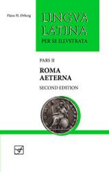 Roma Aeterna: with Full Color Illustrations (Lingua Latina)