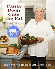 Paula Deen Cuts the Fat - Signed / Autographed Copy