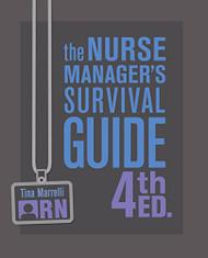 Nurse Manager's Survival Guide