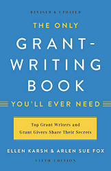 Only Grant-Writing Book You'll Ever Need
