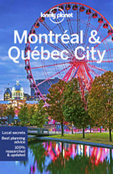 Lonely Planet Montreal and Quebec City (Travel Guide)