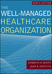 Well-Managed Healthcare Organization