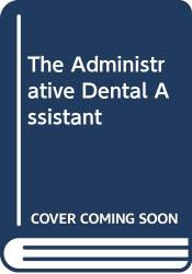 Administrative Dental Assistant