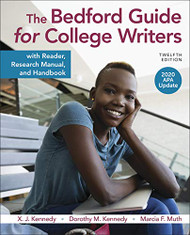 Bedford Guide for College Writers with Reader Research Manual and Handbook 2020