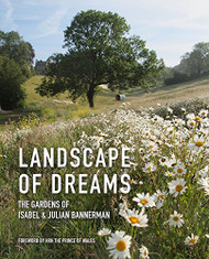Landscape of Dreams: The Gardens of Isabel and Julia Bannerman
