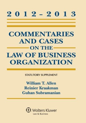 Commentaries and Cases on the Law of Business Organization - Statutory Supplement