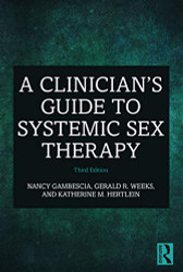 Clinician's Guide to Systemic Sex Therapy
