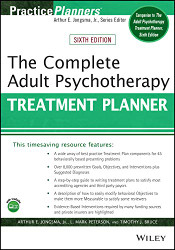 Complete Adult Psychotherapy Treatment Planner