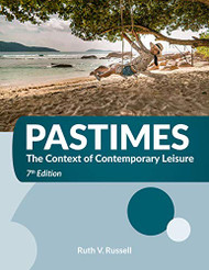 Pastimes The Context of Contemporary Leisure