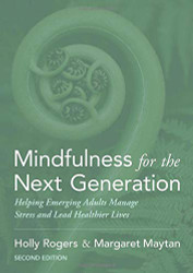 Mindfulness for the Next Generation
