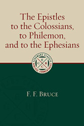 Epistles to the Colossians to Philemon and to the Ephesians