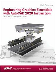 Engineering Graphics Essentials with AutoCAD 2020 Instruction
