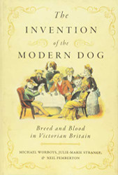 Invention of the Modern Dog