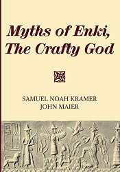 Myths of Enki The Crafty God