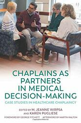 Chaplains as Partners in Medical Decision-Making
