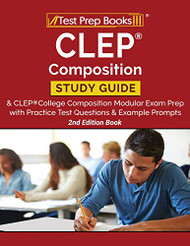 CLEP Composition Study Guide and CLEP College Composition Modular