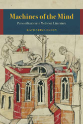 Machines of the Mind: Personification in Medieval Literature