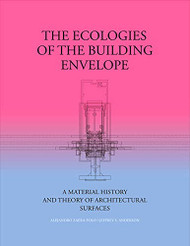 Ecologies of the Building Envelope