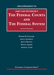 Federal Courts and the Federal System Supplement