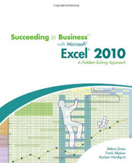 Succeeding In Business With Microsoft Excel 2010 A Problem-Solving Approach