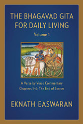 Bhagavad Gita for Daily Living Volume 1