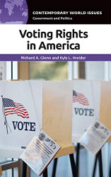 Voting Rights in America: A Reference Handbook