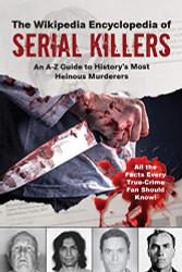 Wikipedia Encyclopedia of Serial Killers