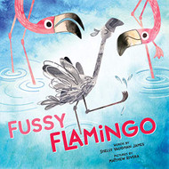 Fussy Flamingo: A Funny Baby Animal Book for Kids