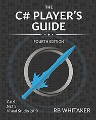 C# Player's Guide