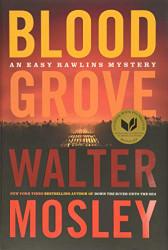 Blood Grove (Easy Rawlins 15)