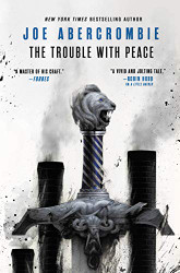 Trouble with Peace (The Age of Madness 2)
