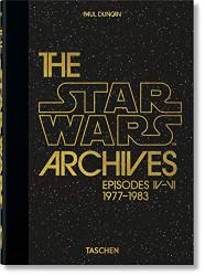 Star Wars Archives. 1977û1983. 40th Ed