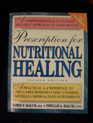 Prescription for Nutritional Healing 2nd