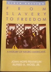 From Slavery to Freedom: History of Negro Americans