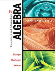 Elementary and Intermediate Algebra Graphs and Models