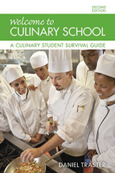 Welcome to Culinary School: A Culinary Student Survival Guide