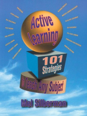Active Learning 101 Strategies To Teach Any Subject