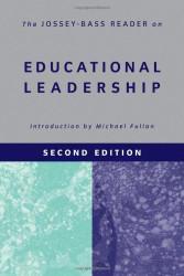 Jossey-Bass Reader On Educational Leadership