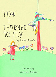 How I Learned To Fly