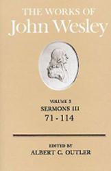 Works of John Wesley Volume 3: Sermons III (71-114)