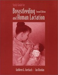 Study Guide for Breastfeeding and Human Lactation  - by Jan Riordan