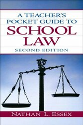 Teacher's Pocket Guide To School Law