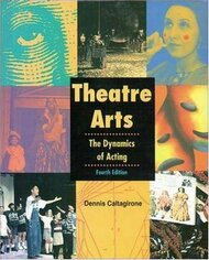 Theatre Arts: The Dynamics of Acting