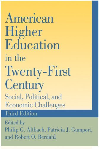 American Higher Education In The Twenty-First Century