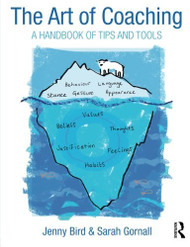 Art of Coaching: A Handbook of Tips and Tools