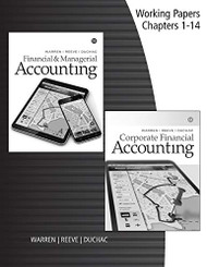 Working Papers for Warren/Reeve/Duchac's Corporate Financial Accounting 14th