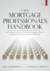 Mortgage Professional's Handbook