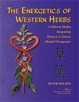 Energetics of Western Herbs Volume 2 by Peter Holmes